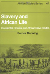 Slavery and African Life