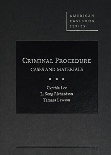 Criminal Procedure Cases and Materials