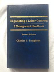 Negotiating a Labor Contract