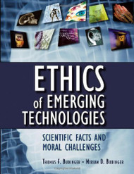 Ethics Of Emerging Technologies