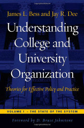 Understanding College and University Organization Volume 1