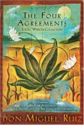 Four Agreements Toltec Wisdom Collection