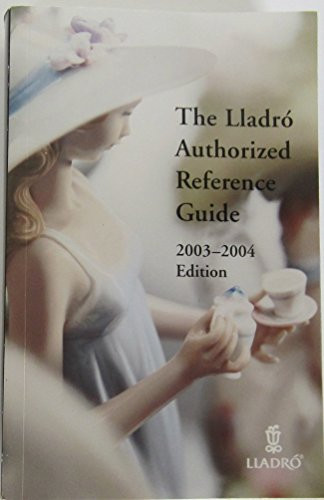 Lladro Authorized Reference Guide