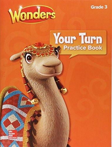 Wonders Your Turn Practice Book Grade 3