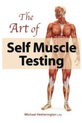 Art Of Self Muscle Testing