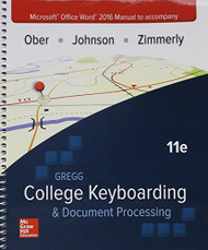 Microsoft Office Word 2016 Manual for Gregg College Keyboarding and Document