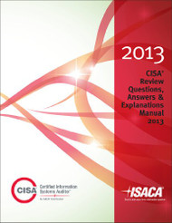 CISA Review Questions Answers and Explanations Manual