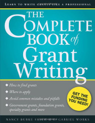 Complete Book Of Grant Writing