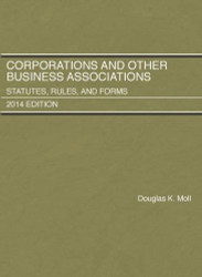 Corporations and Other Business Associations Statutes Rules and Forms