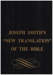 "Joseph Smith's ""New Translation"" of the Bible"