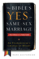 Bible's Yes to Same-Sex Marriage New Edition