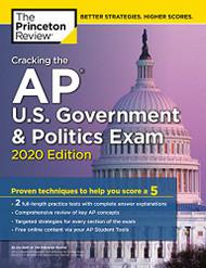 Cracking the AP U.S. Government & Politics Exam 2020 Edition