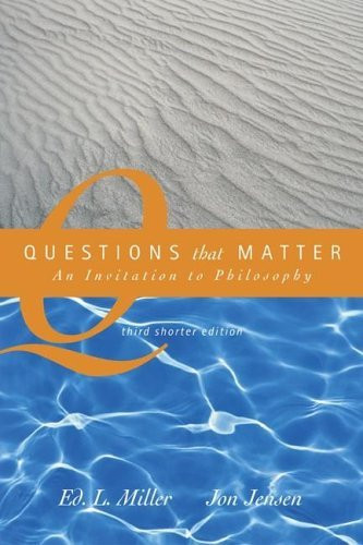 Questions That Matter Shorter Version
