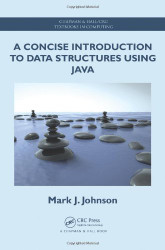 Concise Introduction to Data Structures Using Java