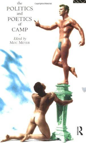 Politics and Poetics of Camp