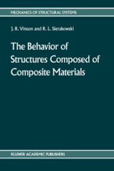 Behavior of Structures Composed of Composite Materials