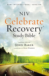 NIV Celebrate Recovery Study Bible Large Print