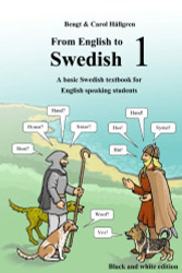 From English to Swedish 1 A basic Swedish textbook for English speaking