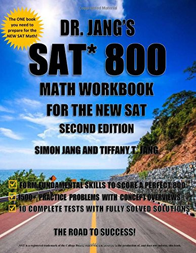 Dr. Jang's SAT 800 Math Workbook for the New SAT
