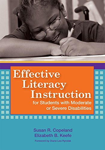 Effective Literacy Instruction for Learners with Complex Support Needs