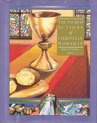 Sacred Actions of Christian Worship
