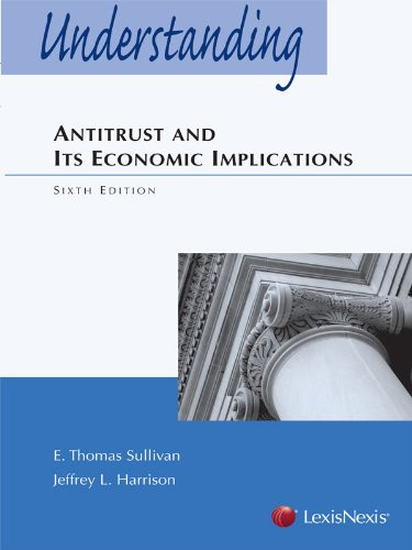 Understanding Antitrust and Its Economic Implications