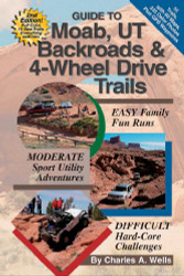 Guide to Moab UT Backroads & 4-Wheel Drive Trails