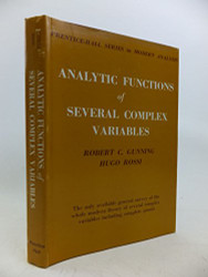 Analytic Functions of Several Complex Variables  by Robert Gunning