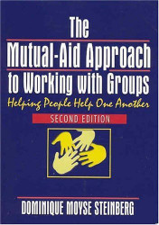 Mutual-Aid Approach To Working With Groups