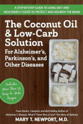 Coconut Oil and Low-Carb Solution for Alzheimer's Parkinson's and Other