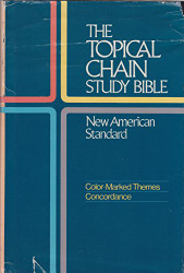 Topical Chain Study Bible New American Standard