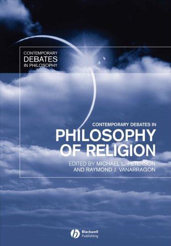 Contemporary Debates In Philosophy of Religion