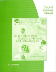 Student Solutions Manual For Ott/Longnecker's An Introduction To Statistical Methods And Data Analysis