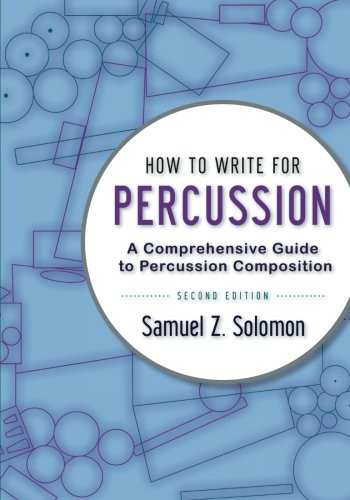 How to Write for Percussion