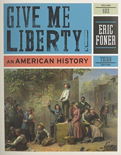 Give Me Liberty Volume 1