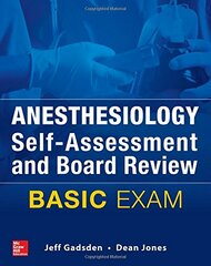 Anesthesiology Self-Assessment and Board Review