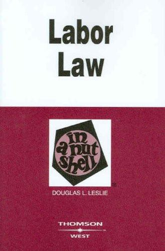 Labor Law In A Nutshell