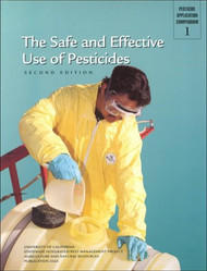 Safe and Effective Use of Pesticides