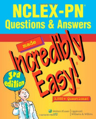 Nclex-Pn Questions And Answers Made Incredibly Easy!