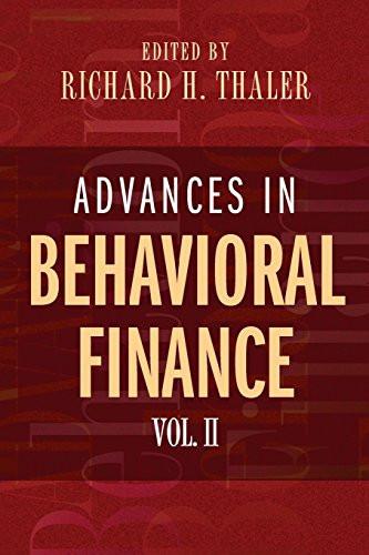 Advances In Behavioral Finance Volume 2