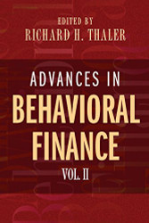 Advances In Behavioral Finance Volume 2