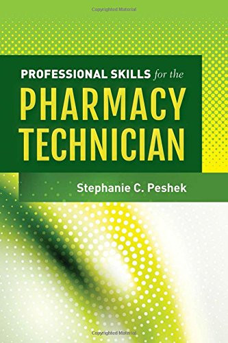 Professional Skills For The Pharmacy Technician