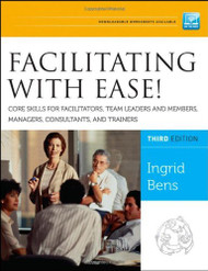 Facilitating With Ease! A Step-By-Step Guidebook