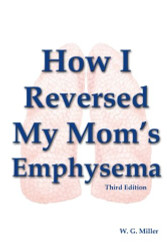How I Reversed My Mom's Emphysema