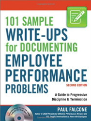 101 Sample Write-Ups For Documenting Employee Performance Problems