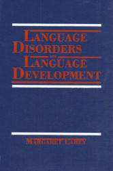 Language Disorders And Language Development
