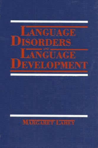Language Disorders And Language Development