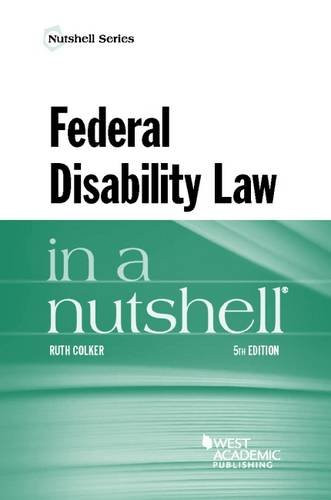 Federal Disability Law in a Nutshell