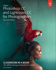 Adobe Photoshop and Lightroom Classic CC Classroom in a Book