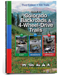Guide to Colorado Backroads and 4-Wheel-Drive Trails